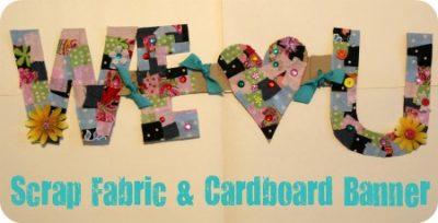 Scrap Fabric & Cardboard Banner