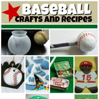 Baseball Crafts and Recipes
