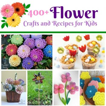 Flower Crafts and Recipes for Kids