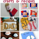 Father's Day Crafts & Recipes
