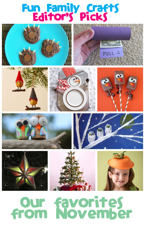 Fun Family Crafts - Editors' Picks: November 2013