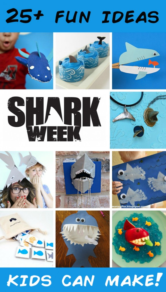 25+ Shark Crafts & Recipes - Lots of craft and recipe ideas for Shark Week and beyond!
