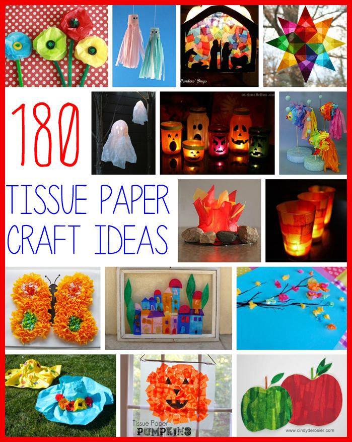180 Tissue Paper Crafts For Kids