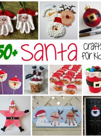 Over 50 Santa Crafts & Recipes for Kids
