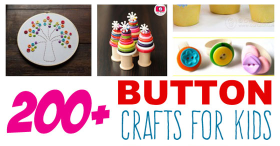 Over 200 Button Crafts for Kids!