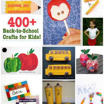 400+ Back to School Crafts and Recipes for the kids - Fun Family Crafts