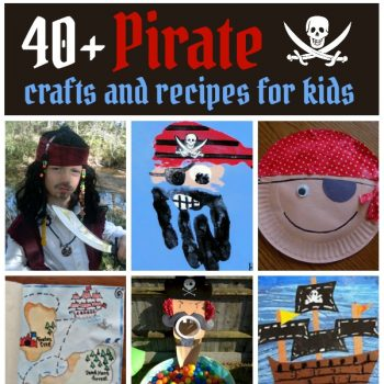 40+ Pirate Crafts for Kids of All Ages