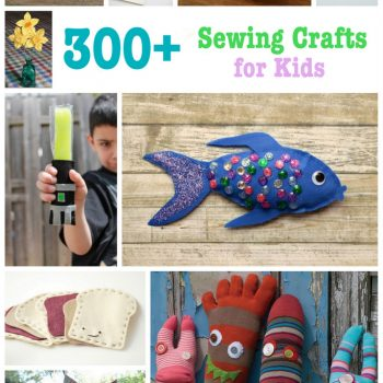 300+ Sewing Crafts for Kids