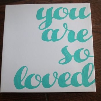 Painted Canvas Quote with Easy Transfer