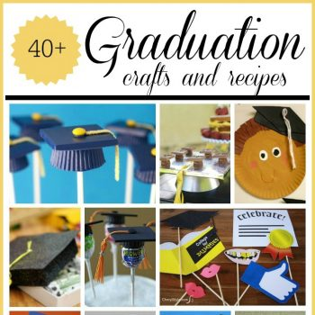 Graduation Crafts and Recipes