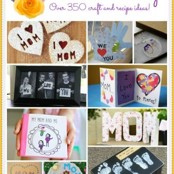 Mother's Day Crafts and Recipes