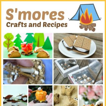 S'mores Crafts and Recipes for Kids