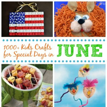 Kids Crafts for Special Days in June