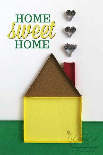 quilled card - Home Sweet Home