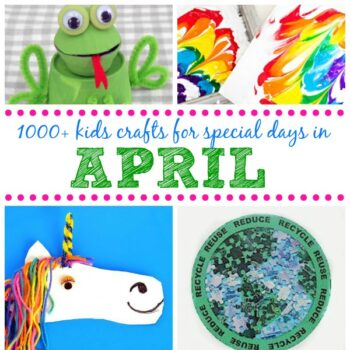 Kids Crafts for Special Days in April