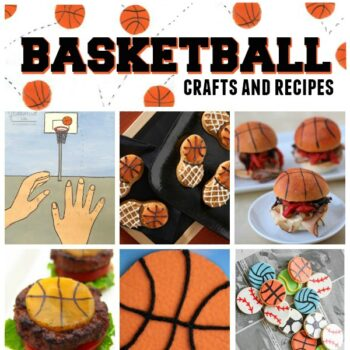 Basketball Crafts and Recipes